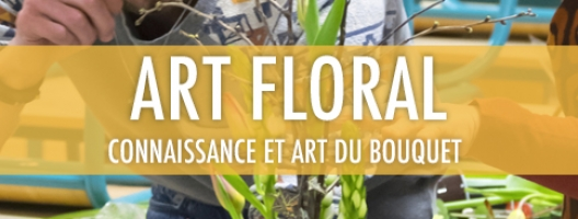 Art floral: connaissance et art du bouquet