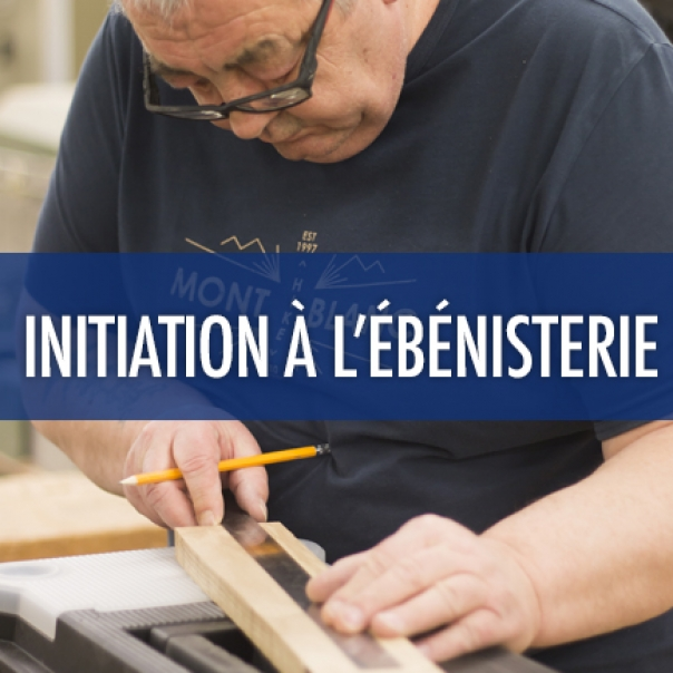 Initiation à l'ébénisterie