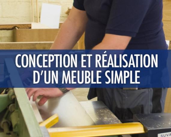 Conception et réalisation d'un meuble simple