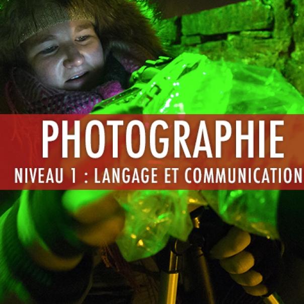 Photographie: niveau 1  Langage de l'image et communication en photographie et Photographie/droit de l'image