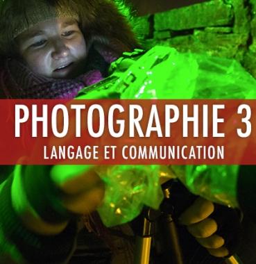 Photographie 3:   Langage de l'image et communication en photographie et Photographie/droit de l'image