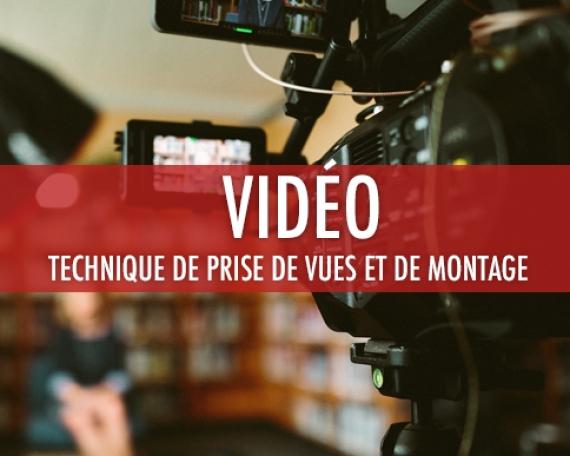 Vidéo: Technique de prise de vues et de montage